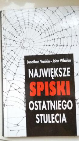 Największe spiski ostatniego stulecia J. Vankin