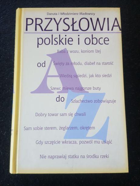 Przysłowia polskie i obce - Danuta i Włodzimierz Masłowscy