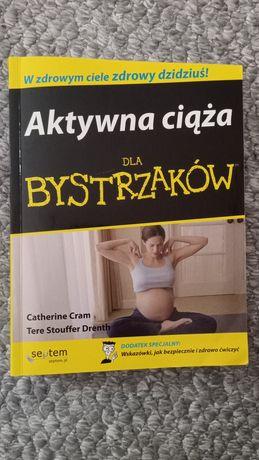 Aktywna ciąża dla bystrzaków