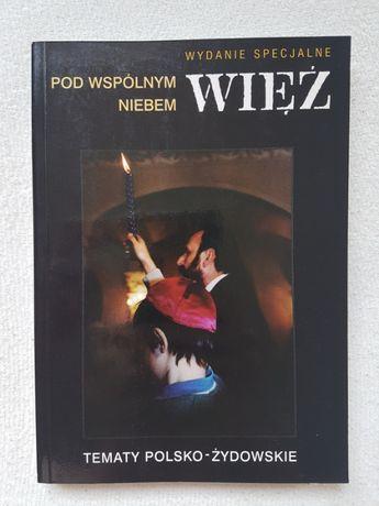 Więź, Pod wspólnym niebem, Tematy polsko-żydowskie