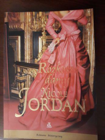 """Nicole Jordan """"Rozkosze damy"""""""