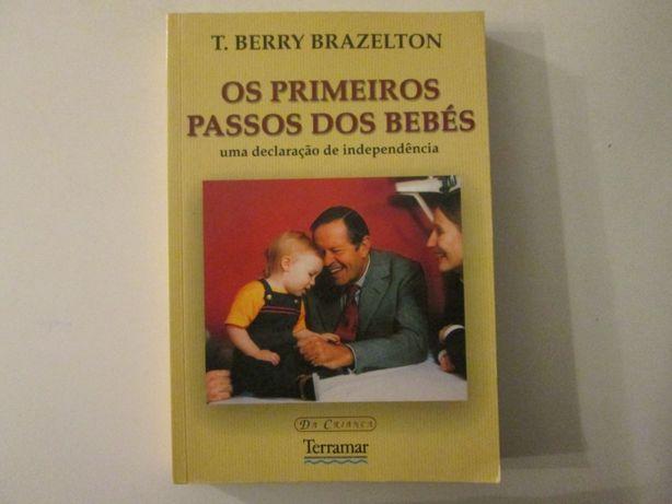 Os primeiros passos dos bebés- T. Berry Brazelton