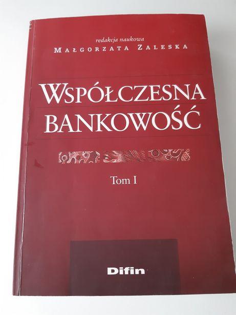 Współczesna bankowość M.Zaleska tom I