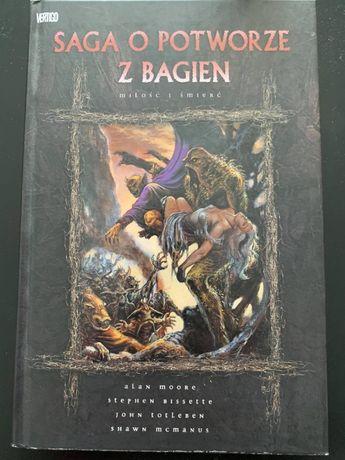 """Książka """"Saga o potworze z bagien"""" Miłość i śmierć"""