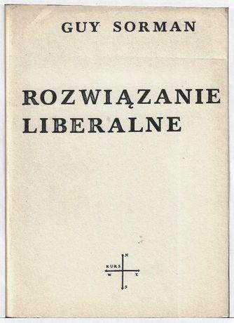 Rozwiązanie liberalne - II obieg ___ G.Sorman 1985