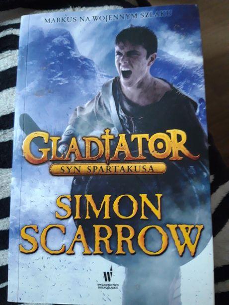 """Simon Scarrow """"Gladiator. Syn Spartakusa"""""""