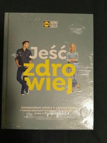 JEŚĆ ZDROWIEJ, kuchnia lidla.pl