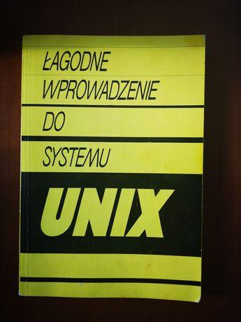 Łagodne wprowadzenie do systemu UNIX