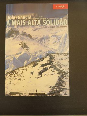 """João Garcia """"A Mais Alta Solidão"""""""