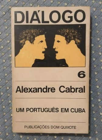 """""""Um Português em Cuba"""" Alexandre Cabral Coleção DIÁLOGO Nº6 1969"""