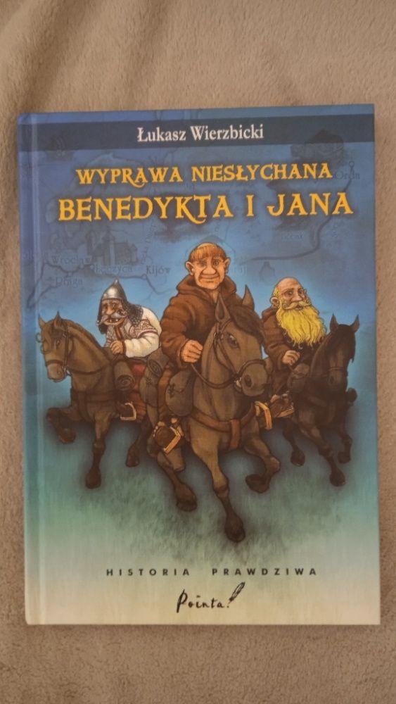 Wyprawa niesłychana Benedykta i Jana Warszawa - image 1