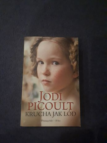 "Jodi Picoult ""Krucha jak lód"""