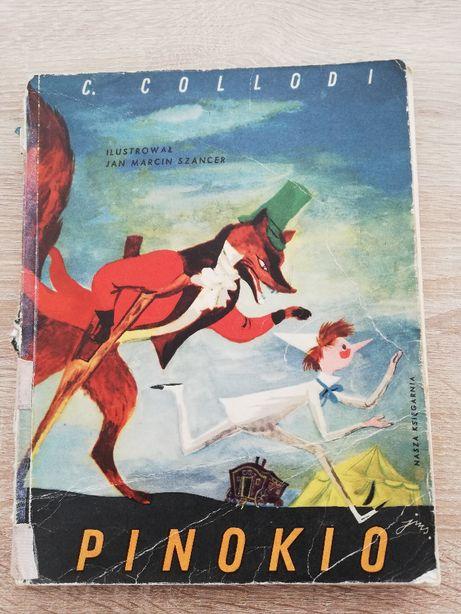 Pinokio. C. Collodi. Ilustracje Szancer. Wydanie 1974r.