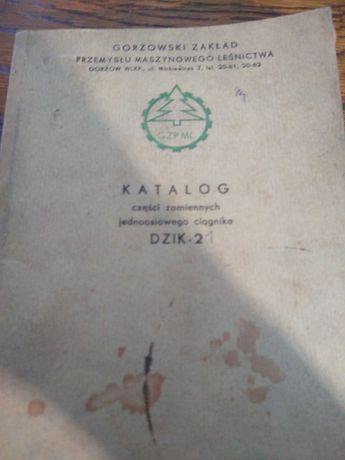 Katalog części zamiennych ciągnika dzik 21/2 oryginał