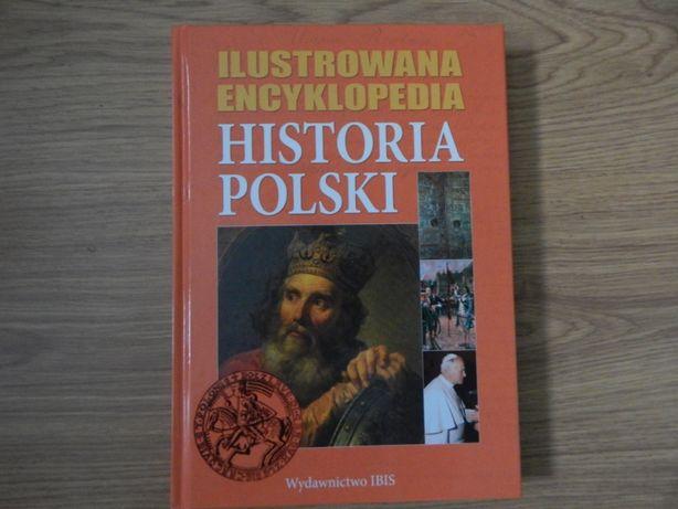 Ilustrowana encyklopedia historia Polski nowa
