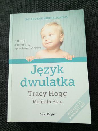 Język dwulatka. Tracy Hogg / Melinda Blau