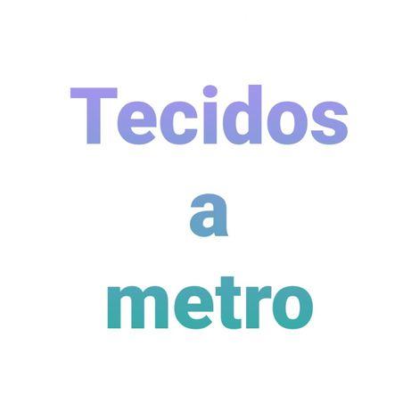 Vários Tecidos a metro