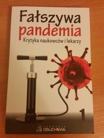 Fałszywa pandemia Krytyka naukowców i lekarzy książka nowa
