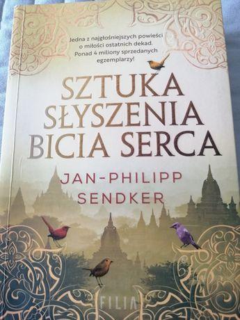 Sztuka Słyszenia bicia serca JAN-PHILIPP SENDKER Literatura obyczajowa