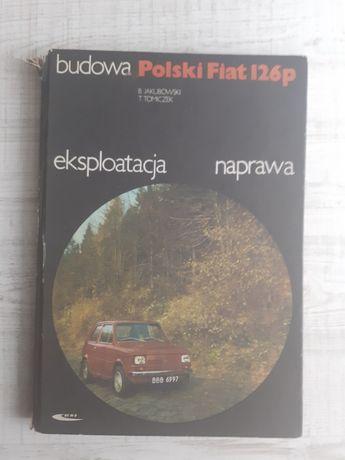 Polski Fiat 126p- budowa, eksploatacja, naprawa