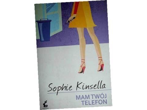 Książka Mam Twój telefon Sophie Kinsella romans