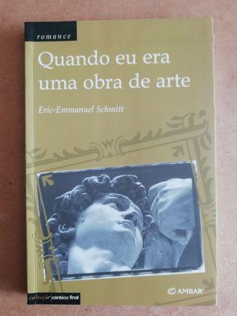 Quando eu era uma obra de arte, Eric-Emmanuel Schmitt