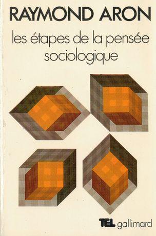 Aron, Les étapes de la pensée sociologique. Montesquieu. Comte. Marx..