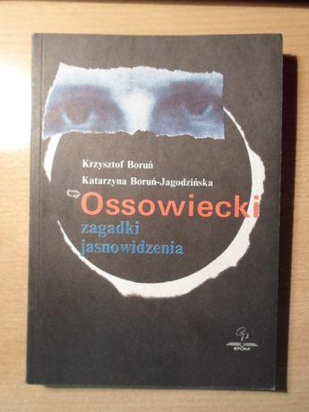 Ossowiecki zagadki jasnowidzenia - Boruń K.