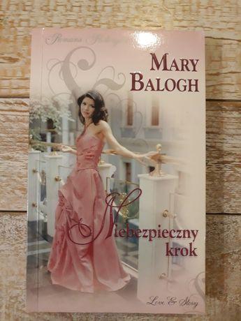 Niebezpieczny krok. Mary Balogh