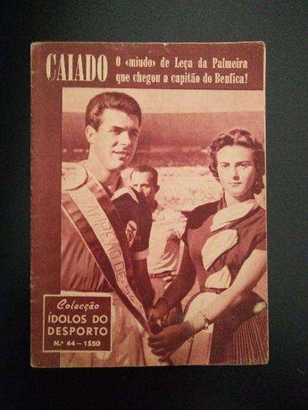 Idolos do Desporto, nº 44 (1956) - BENFICA - Caiado [Raro/Colecção]