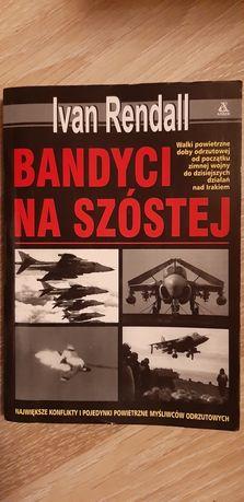 """Bandyci Na Szustej"""" Ivan Rendall"""