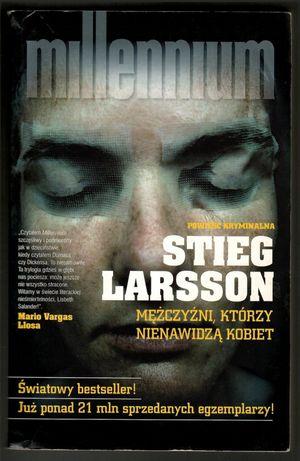 Stieg Larsson Mężczyźni, którzy nienawidzą kobiet