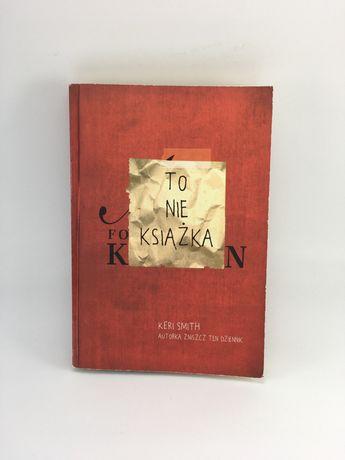 To nie książka - Keri Smith - kreatywna książka