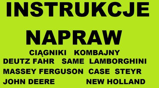 Instrukcje NAPRAW serwisowe WARSZTATOWE deutz fahr, massey new holland