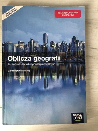 Oblicza geografii. Podręcznik. Zakres podstawowy.