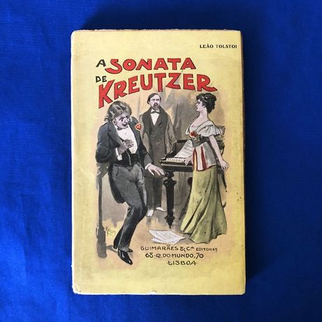 Tolstoi A SONATA DE KREUTZER Guimarães Editores