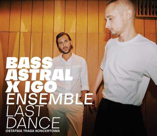 Bilety na koncert Bass Astral x Igo Ensemble LAST DANCE, Warszawa