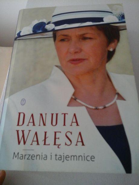 Biografia, wspomnienia-Marzenia i tajemnice. D. Wałęsa