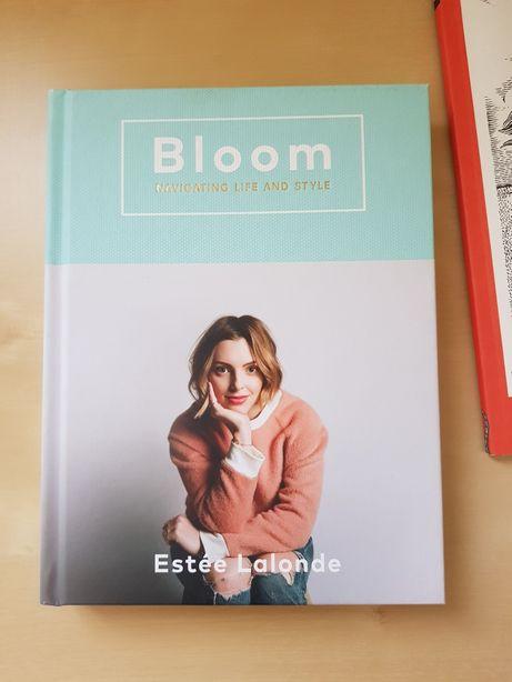 Bloom - Estee Lalonde