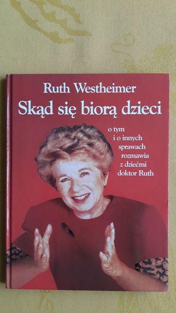 """Książka """"Skąd się biorą dzieci"""" R. Westheimer"""