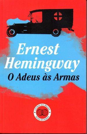 Livro - O Adeus às Armas - Ernest Hemingway