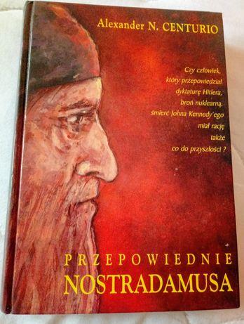 PRZEPOWIEDNIE NOSTRADAMUSA Alexander N.Centurio Książka wysyłka GRATIS