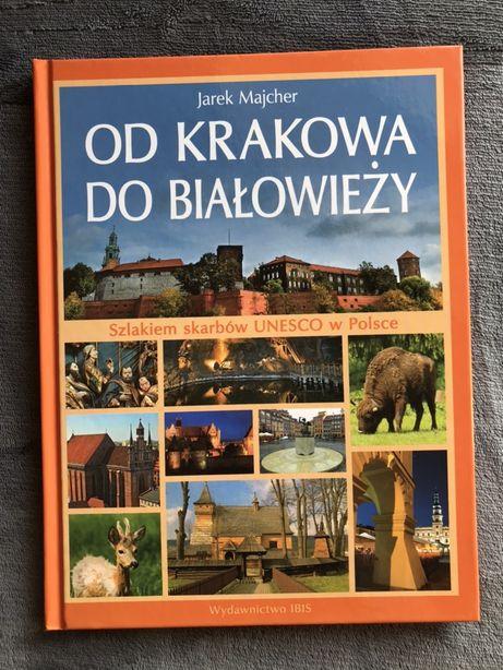 Od Krakowa do Białowieży Jacek Majcher