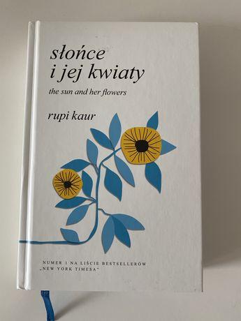 NOWE Słońce i jej kwiaty/ The sun and her flowers Rupi Kaur -nowe