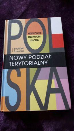 Polska Nowy Podział Terytorialny Przewodnik Encyklopedyczny