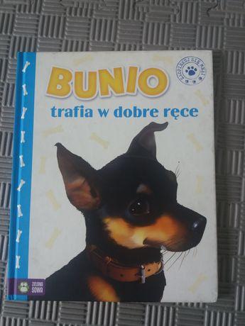 """Książka ,,Bunio trafia w dobre ręce"""""""