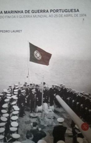 A Marinha de Guerra Portuguesa (Segunda Guerra Mundial ao 25 de Abril)