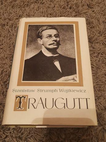 Stanisław Strumph Wojtkiewicz - Traugutt