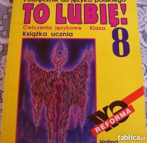 To lubię 8 ! ćwiczenia językowe : książka ucznia
