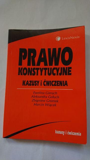 Gierach, Gołuch, Gromek, Wiącek: Prawo konstutytucyjne. Kazusy i ćw